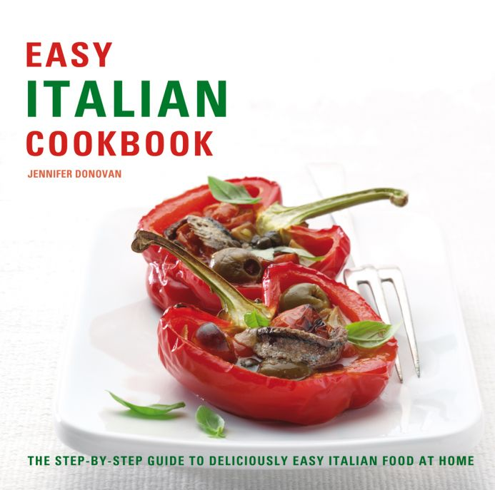 The step-by-step guide to deliciously easy Italian food at home