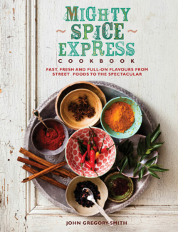 Fast fresh and full-on flavours from street foods to the spectacular