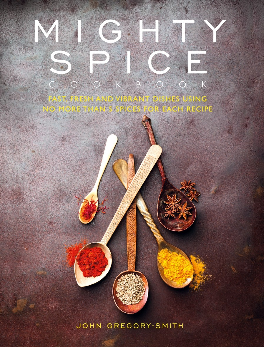Fast, fresh and vibrant dishes using no more than 5 spices for each recipe