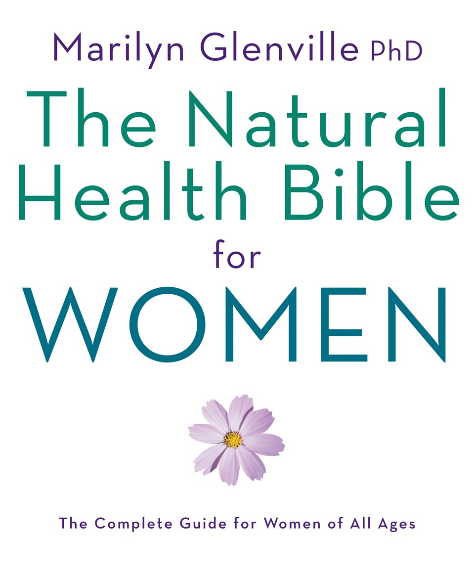 The Complete Guide for women of all ages