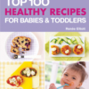 Delicious, healthy recipes for purees finger food and meals
