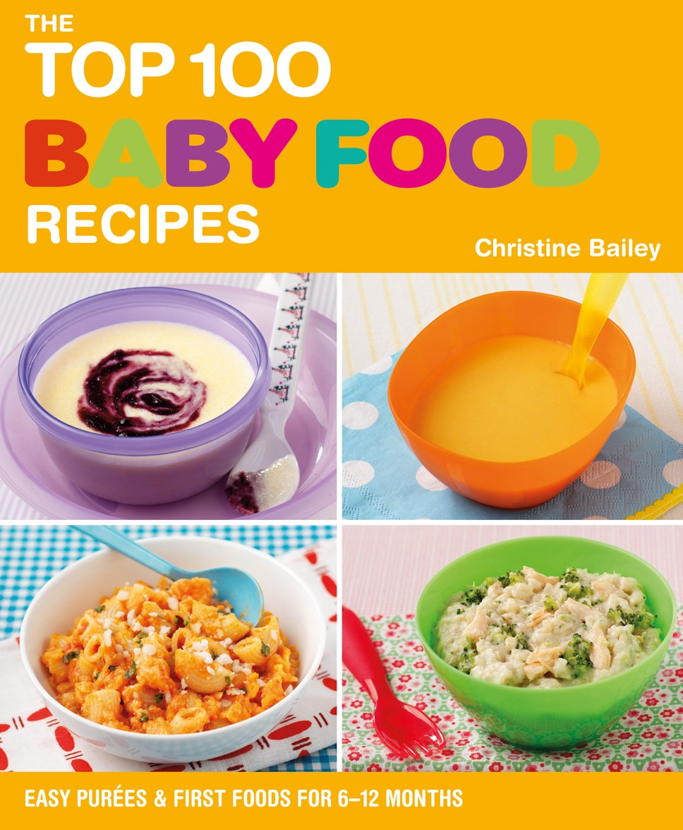 The top 100 baby food recipes by christine bailey nourishbooks forumfinder Images