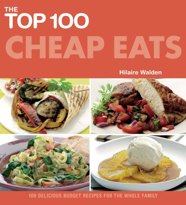 100 delicious budget recipes for the whole family