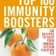100 recipes to keep your immune system fighting fit