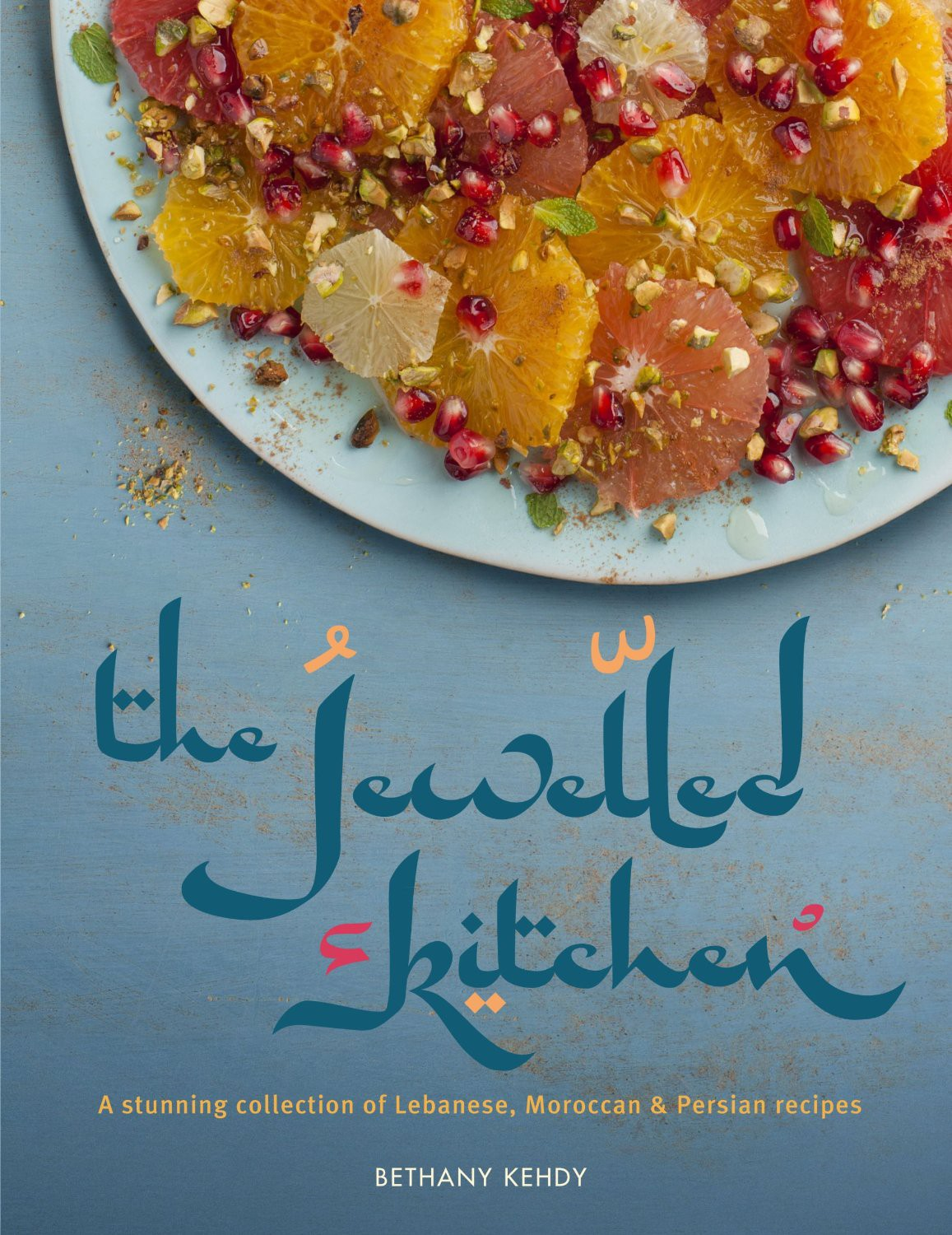 The Jewelled Kitchen | Middle Eastern Recipes | Nourish Books