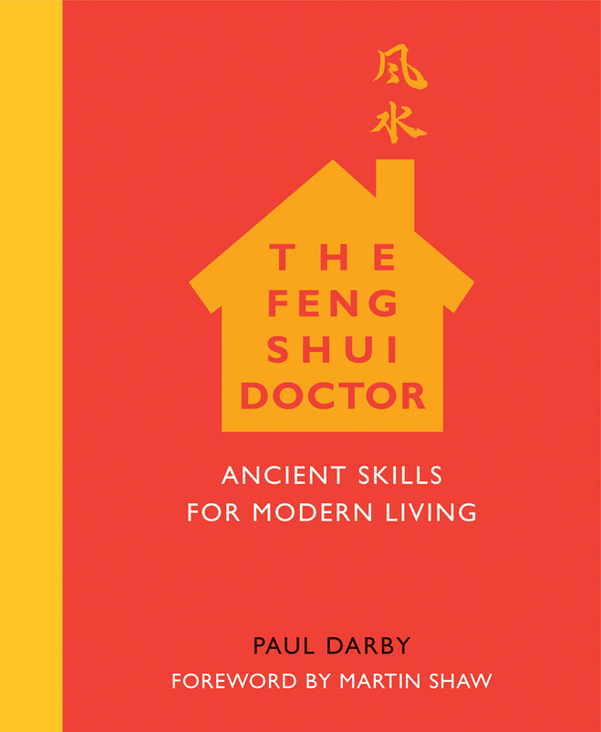 The Feng Shui Doctor Ancient Skills For Modern