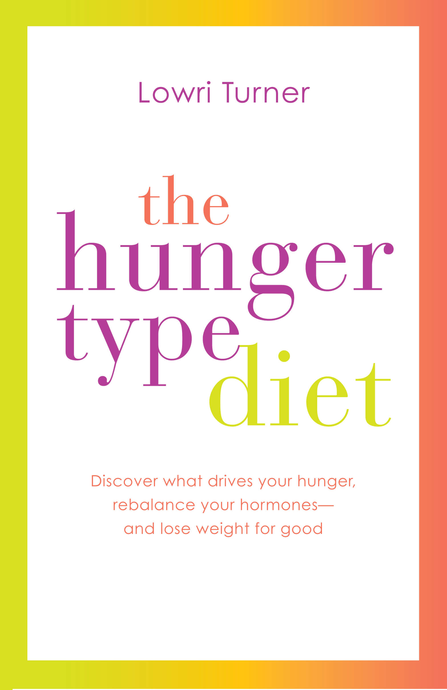 The Hunger Type Diet by Lowri Turner (Digital Edition) - Nourishbooks